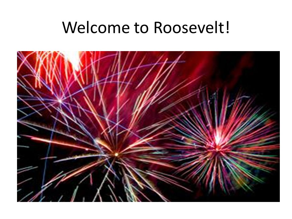Welcome to Roosevelt!