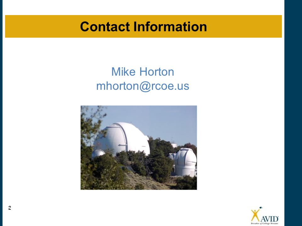 Mike Horton mhorton@rcoe.us Contact Information 2