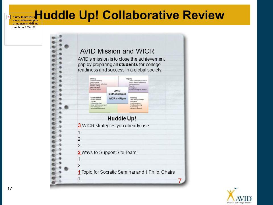 Huddle Up.3 WICR strategies you already use: 1. 2.