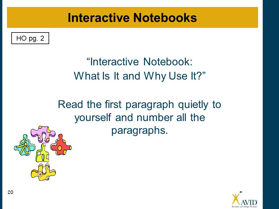 Interactive Notebook: What Is It and Why Use It? Read the first paragraph quietly to yourself and number all the paragraphs.