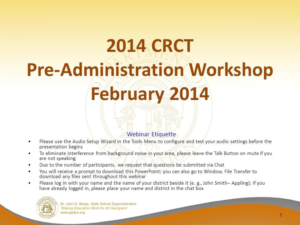 2014 CRCT Pre-Administration Workshop 2