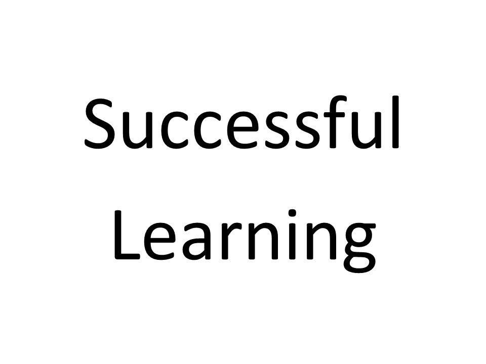 Successful Learning