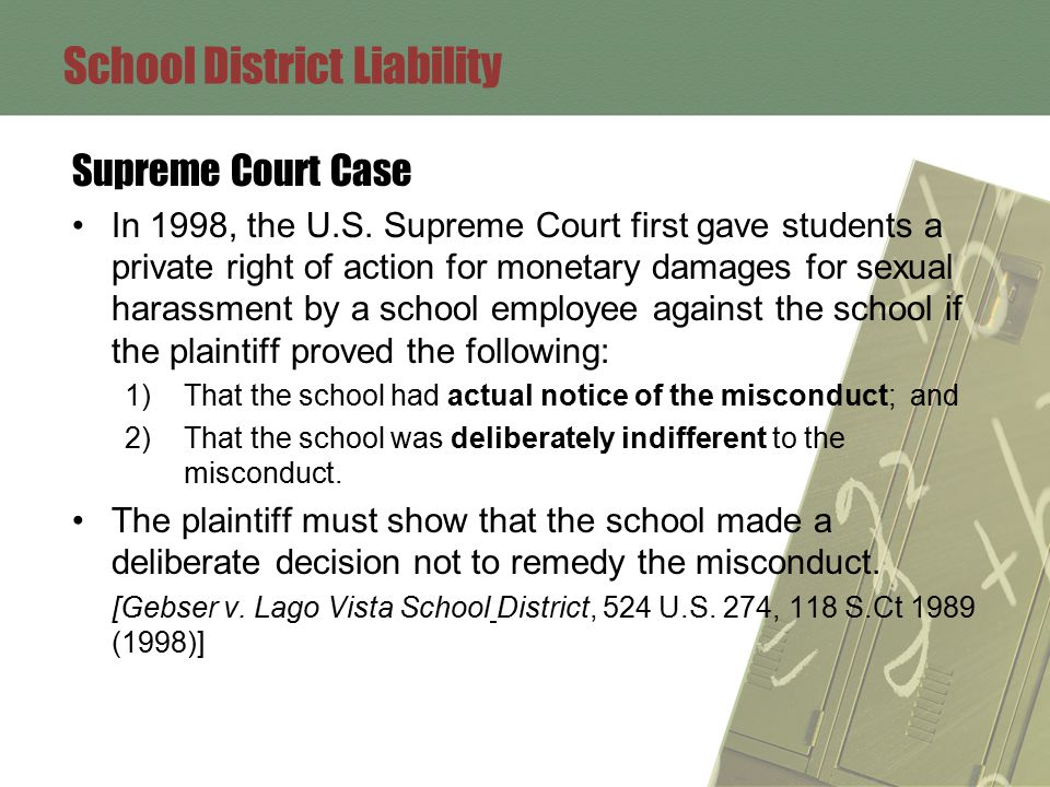 School District Liability Supreme Court Case In 1998, the U.S.