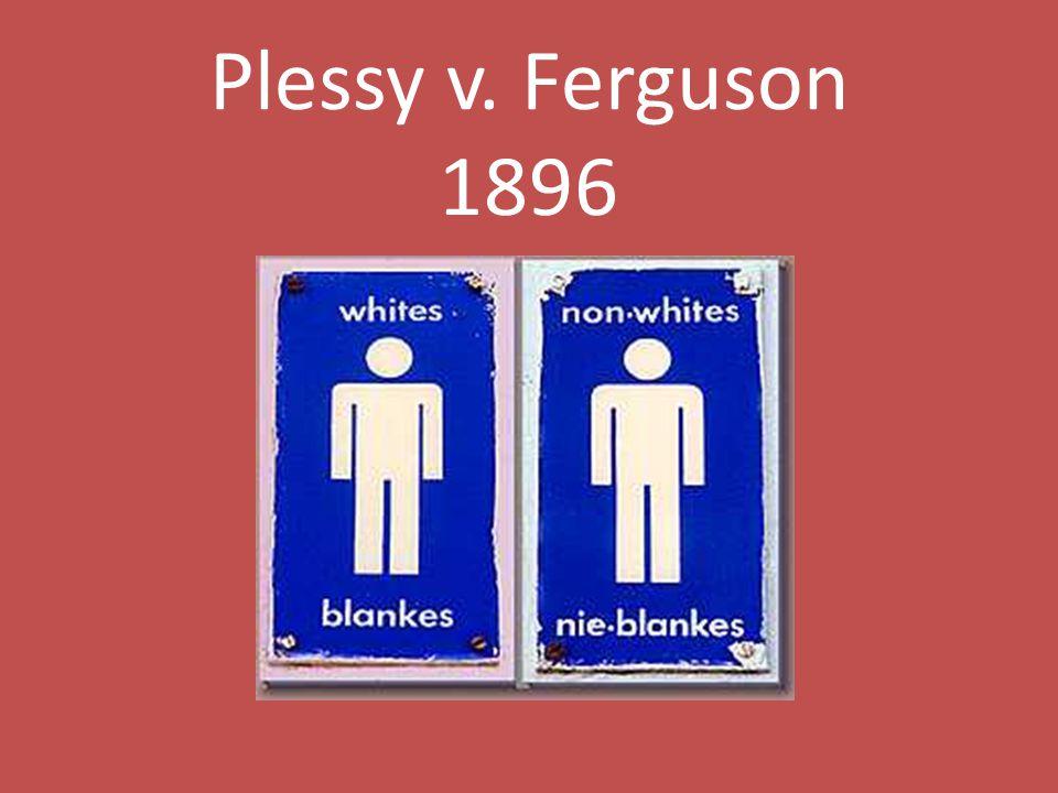 Plessy v. Ferguson 1896