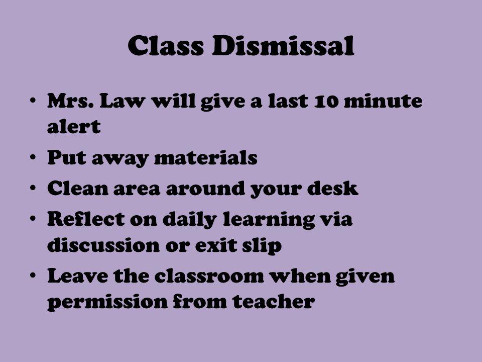 Class Dismissal Mrs.