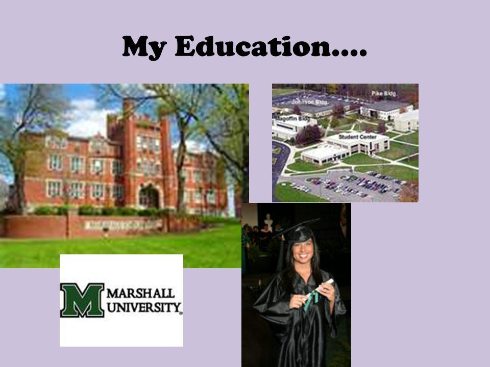 My Education....