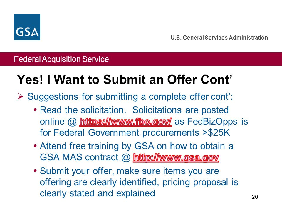 Federal Acquisition Service U.S. General Services Administration Yes.