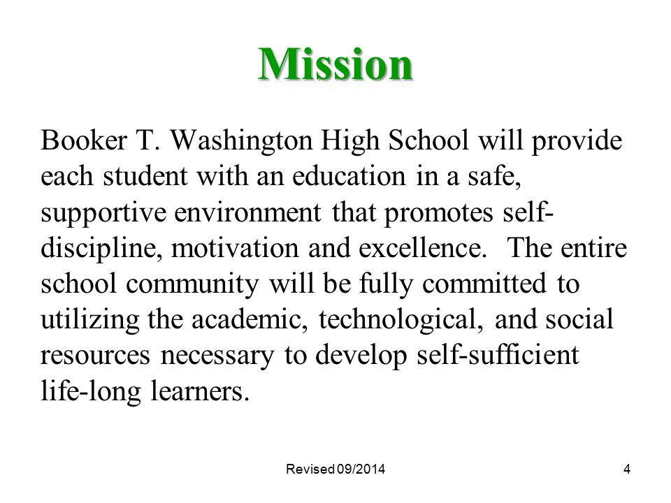 Revised 09/20144 Mission Booker T.