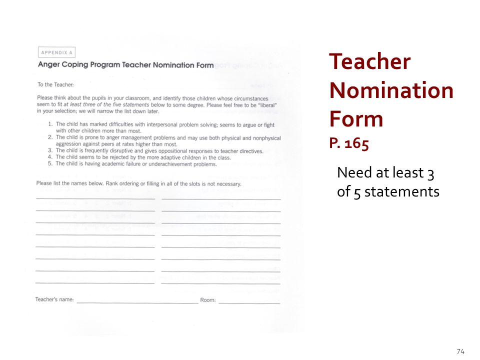 74 Teacher Nomination Form P. 165 Need at least 3 of 5 statements
