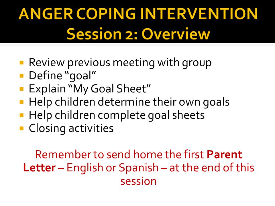 """ Review previous meeting with group  Define """"goal""""  Explain """"My Goal Sheet""""  Help children determine their own goals  Help children complete goal"""