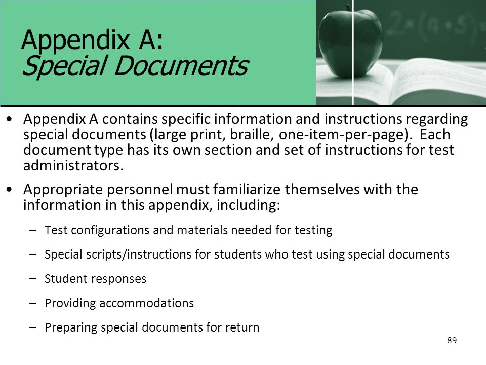 89 Appendix A: Special Documents Appendix A contains specific information and instructions regarding special documents (large print, braille, one-item-per-page).