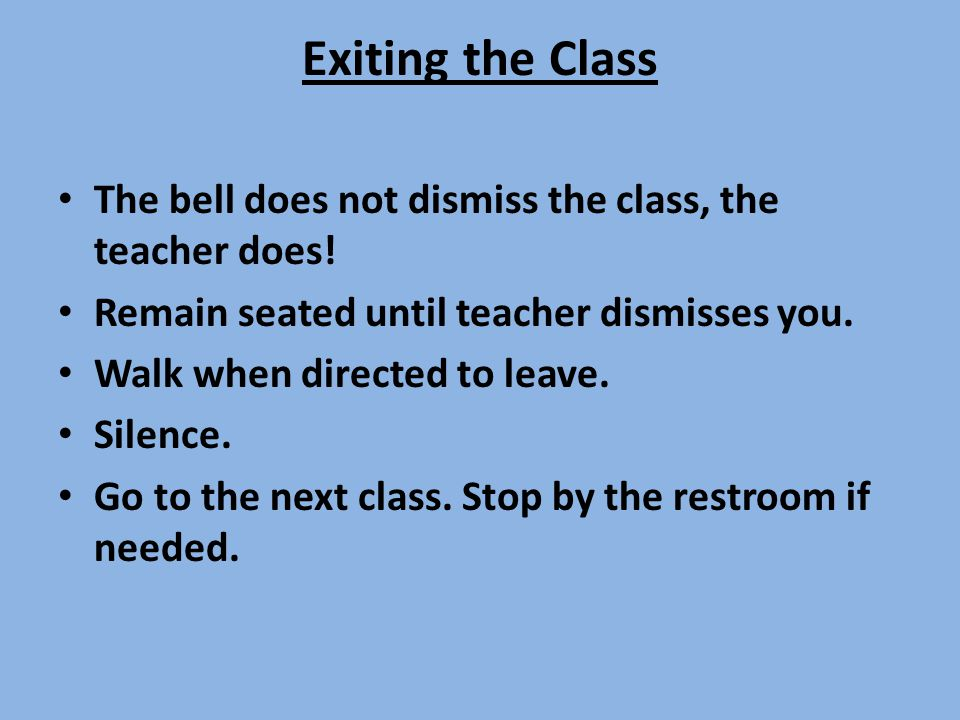 EVACUATION AND/OR FIRE Wait for teacher to signal when ready.