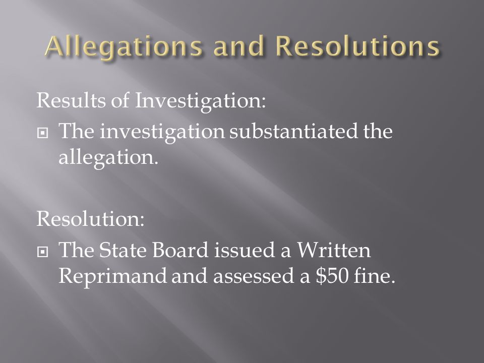 Results of Investigation:  The investigation substantiated the allegation.
