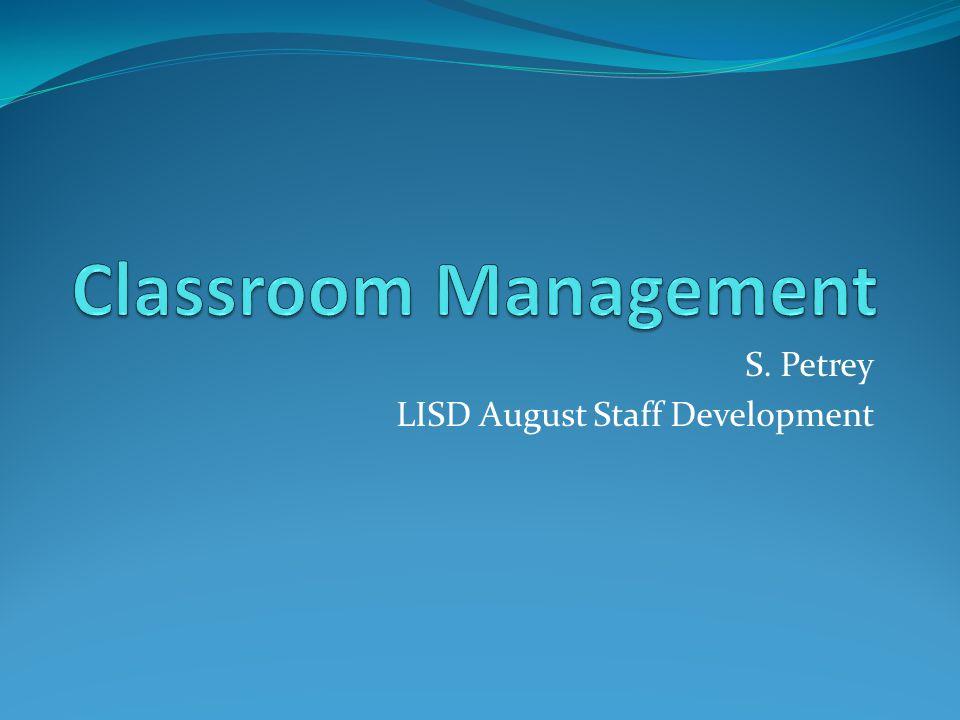 S. Petrey LISD August Staff Development