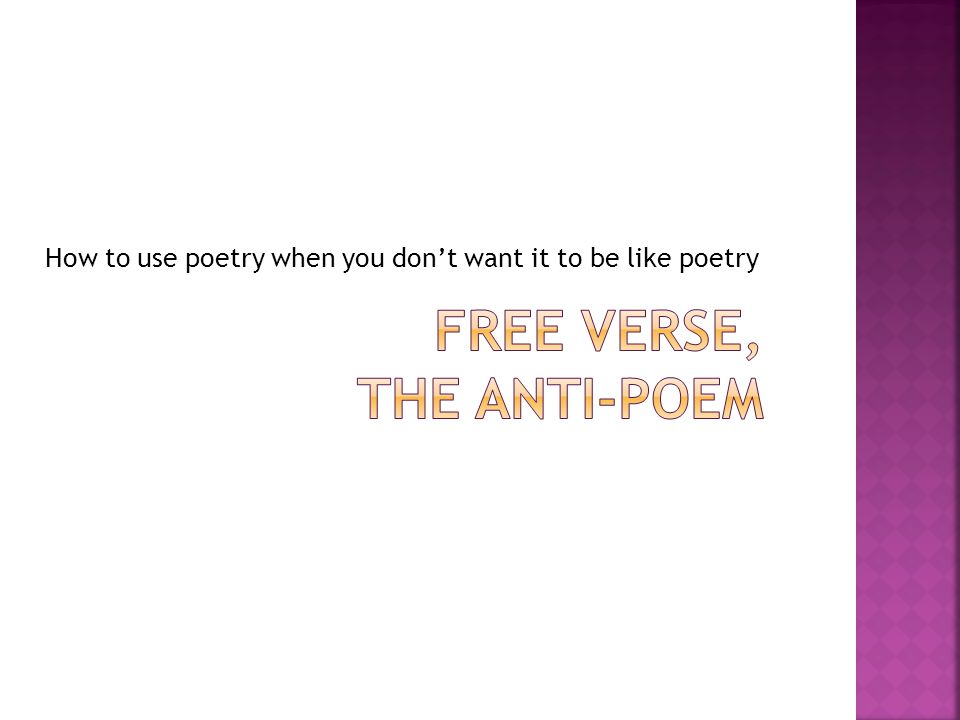 How to use poetry when you don't want it to be like poetry