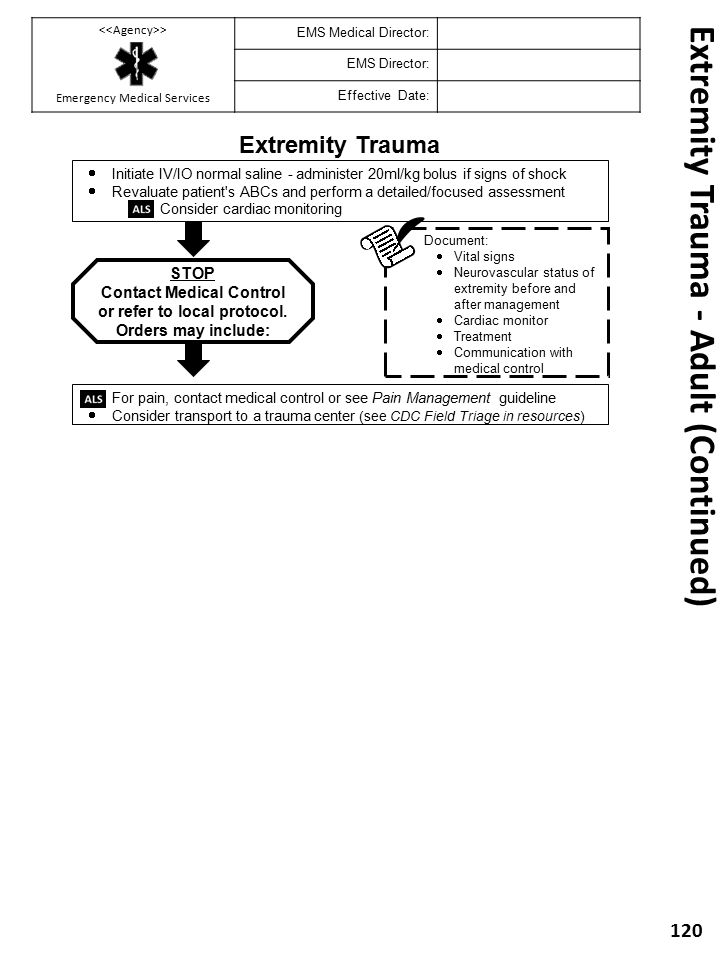 Extremity Trauma - Adult (Continued) 120 Extremity Trauma Document:  Vital signs  Neurovascular status of extremity before and after management  Ca