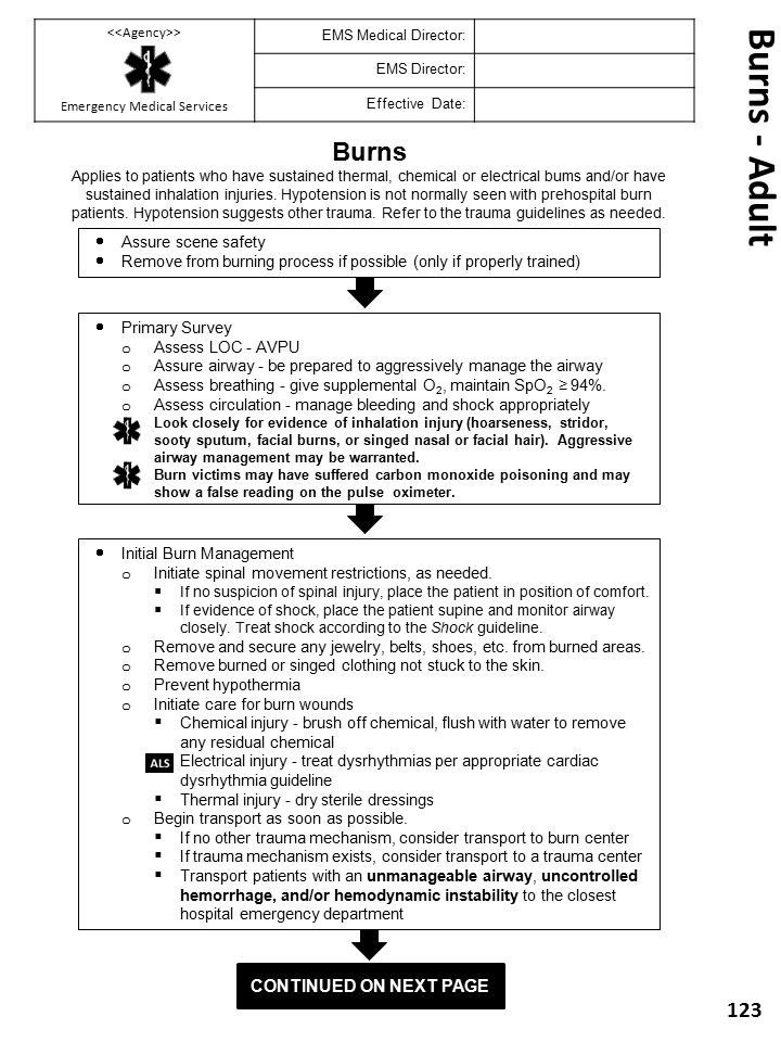  Primary Survey o Assess LOC - AVPU o Assure airway - be prepared to aggressively manage the airway o Assess breathing - give supplemental O 2, maint