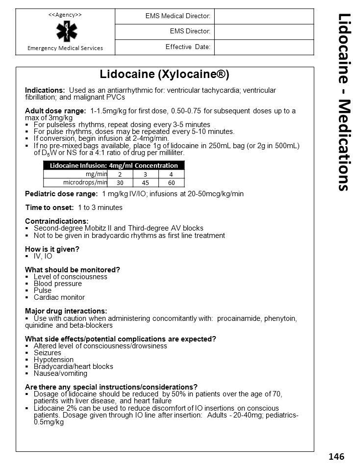 Lidocaine - Medications Lidocaine (Xylocaine®) Indications: Used as an antiarrhythmic for: ventricular tachycardia; ventricular fibrillation; and mali