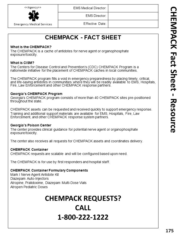 CHEMPACK - FACT SHEET What is the CHEMPACK? The CHEMPACK is a cache of antidotes for nerve agent or organophosphate exposure/toxicity. What is CISM? T