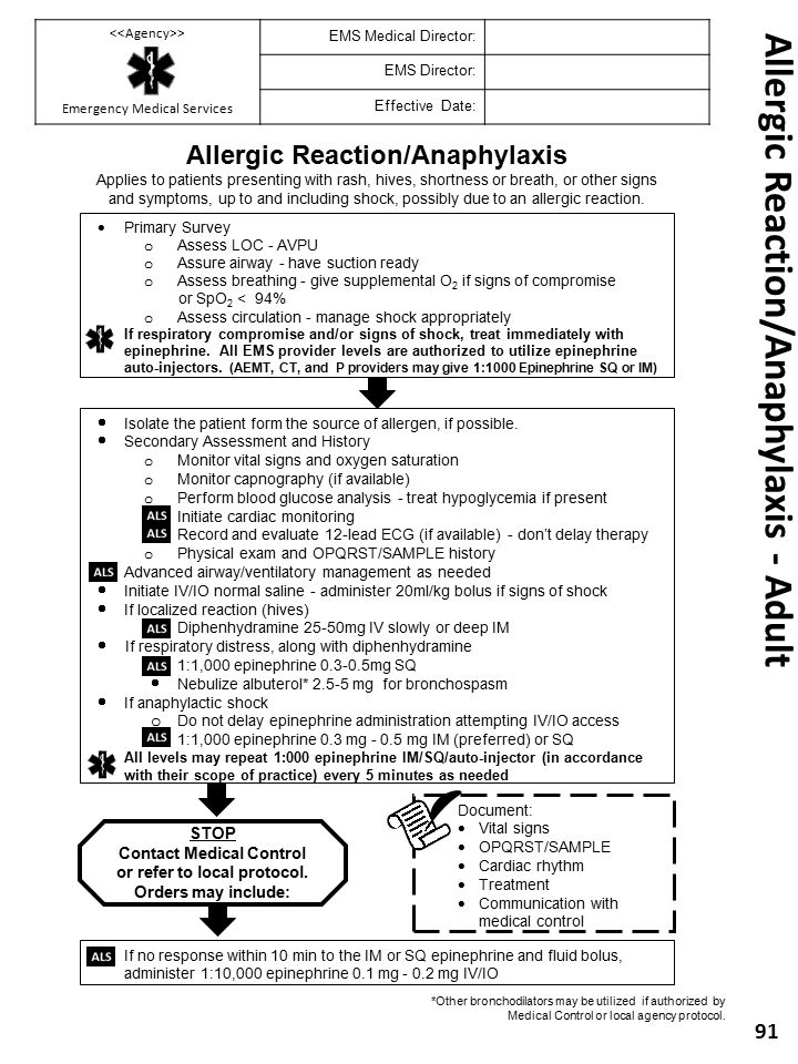 Allergic Reaction/Anaphylaxis - Adult 91 Allergic Reaction/Anaphylaxis Applies to patients presenting with rash, hives, shortness or breath, or other