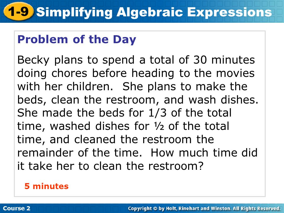 Course 2 1-9 Simplifying Algebraic Expressions Simplify the expression.