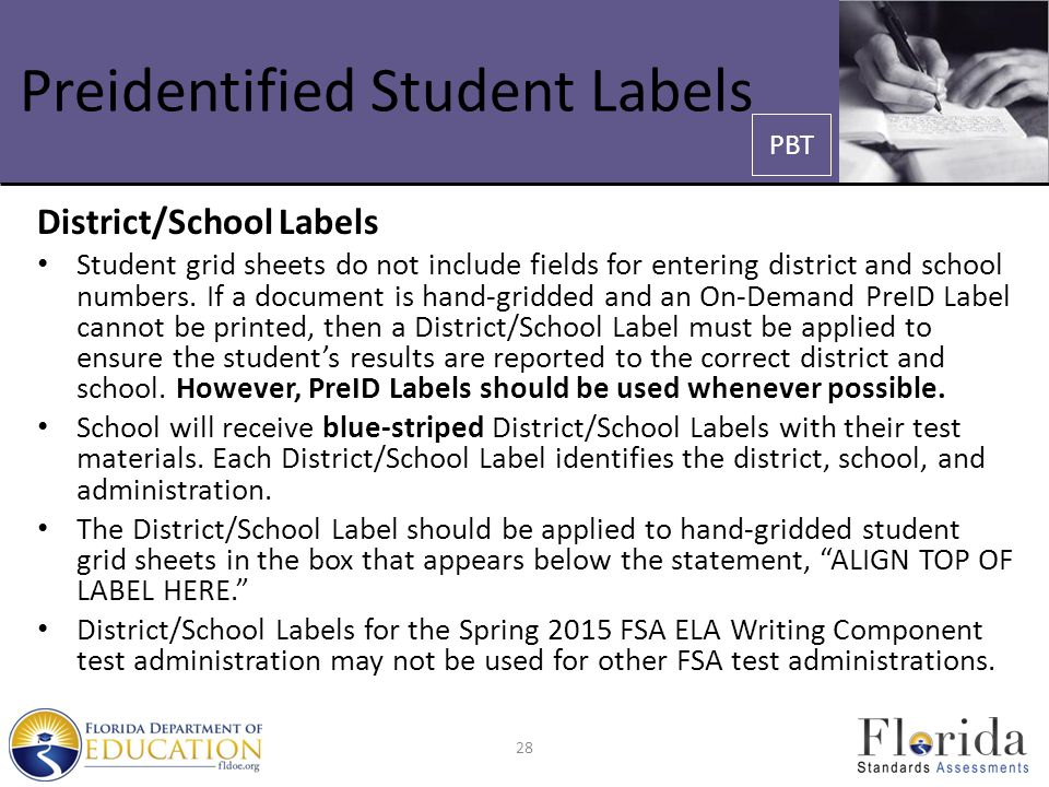 Preidentified Student Labels District/School Labels Student grid sheets do not include fields for entering district and school numbers. If a document