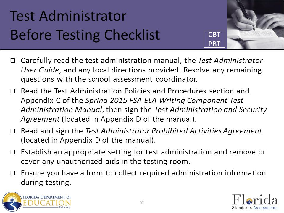 Test Administrator Before Testing Checklist  Carefully read the test administration manual, the Test Administrator User Guide, and any local directio
