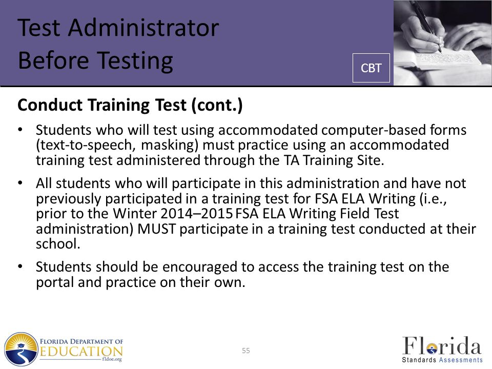 Test Administrator Before Testing Conduct Training Test (cont.) Students who will test using accommodated computer-based forms (text-to-speech, maskin