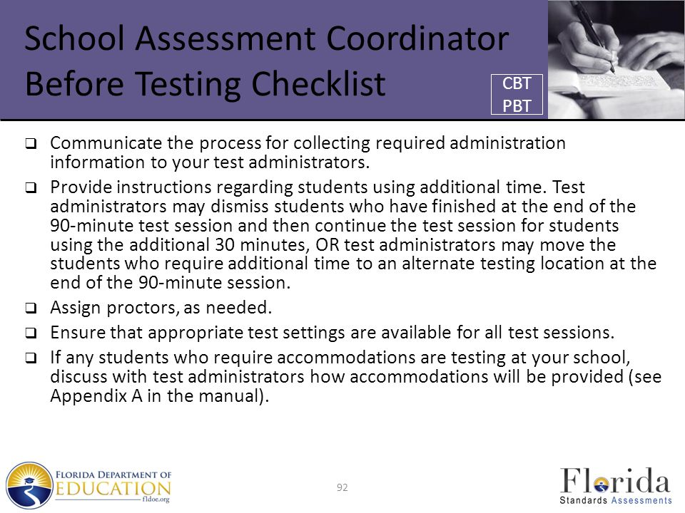 School Assessment Coordinator Before Testing Checklist  Communicate the process for collecting required administration information to your test administrators.