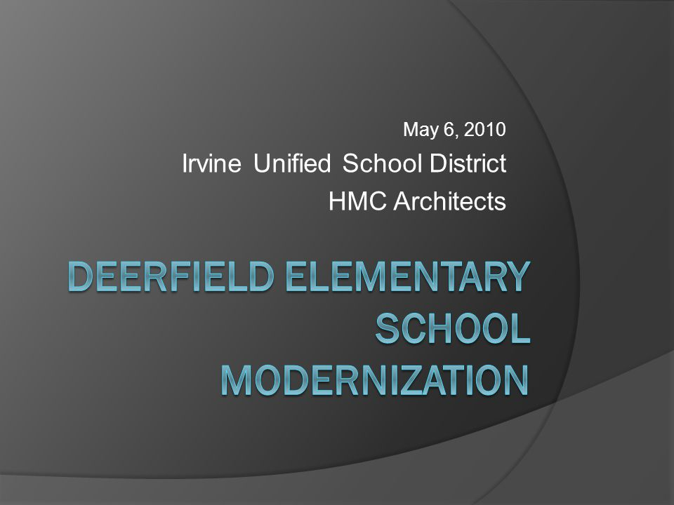 May 6, 2010 Irvine Unified School District HMC Architects