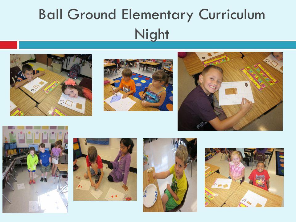 Ball Ground Elementary Curriculum Night