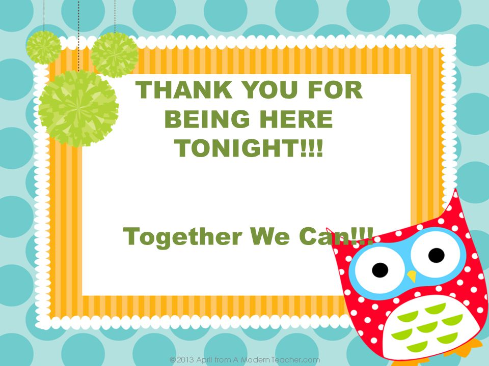THANK YOU FOR BEING HERE TONIGHT!!! Together We Can!!!