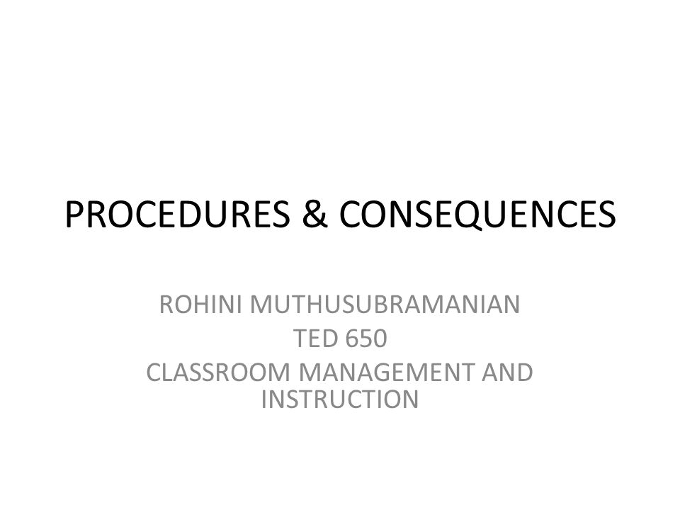 ENTRANCE PROCEDURES: Make sure you have all necessary materials for the class.