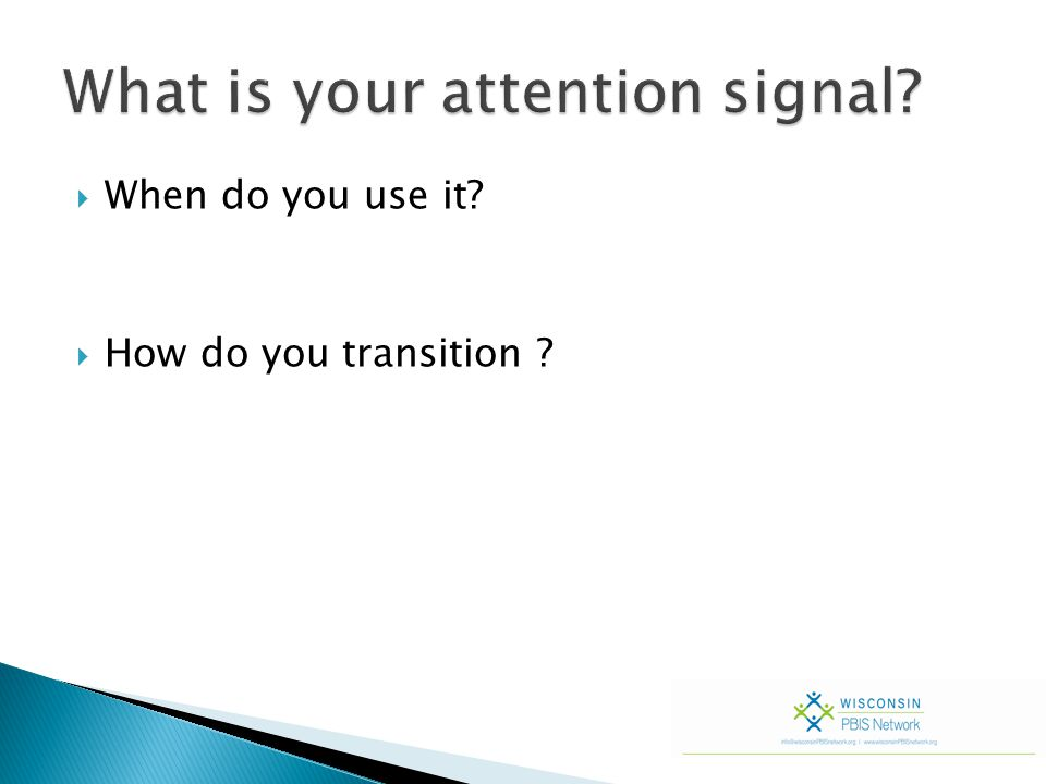  When do you use it?  How do you transition ?