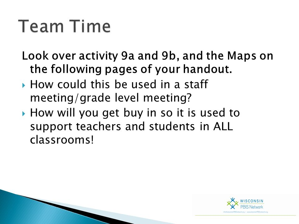 Look over activity 9a and 9b, and the Maps on the following pages of your handout.  How could this be used in a staff meeting/grade level meeting? 