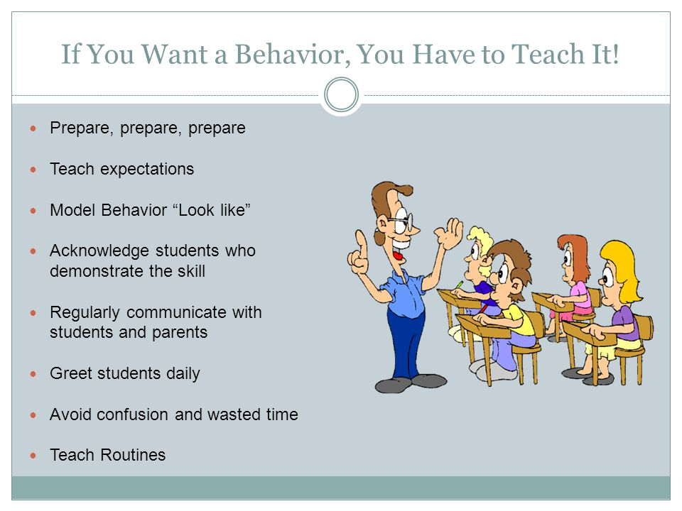 If You Want a Behavior, You Have to Teach It.