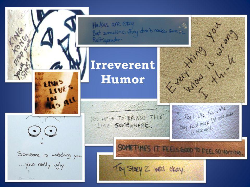Irreverent Humor