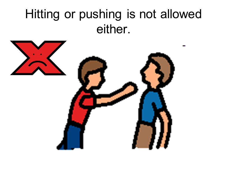 Touching other students in line is not allowed.