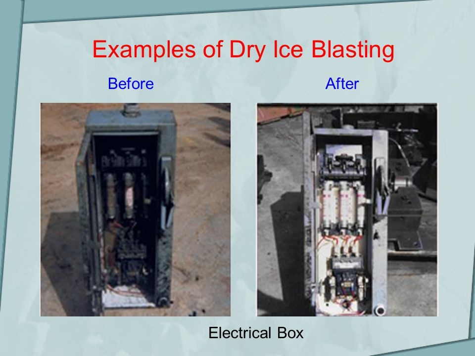 BeforeAfter Electrical Box Examples of Dry Ice Blasting