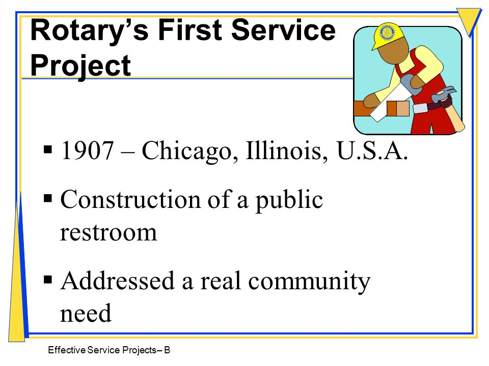 Effective Service Projects–A Rotary's Motto Service Above Self