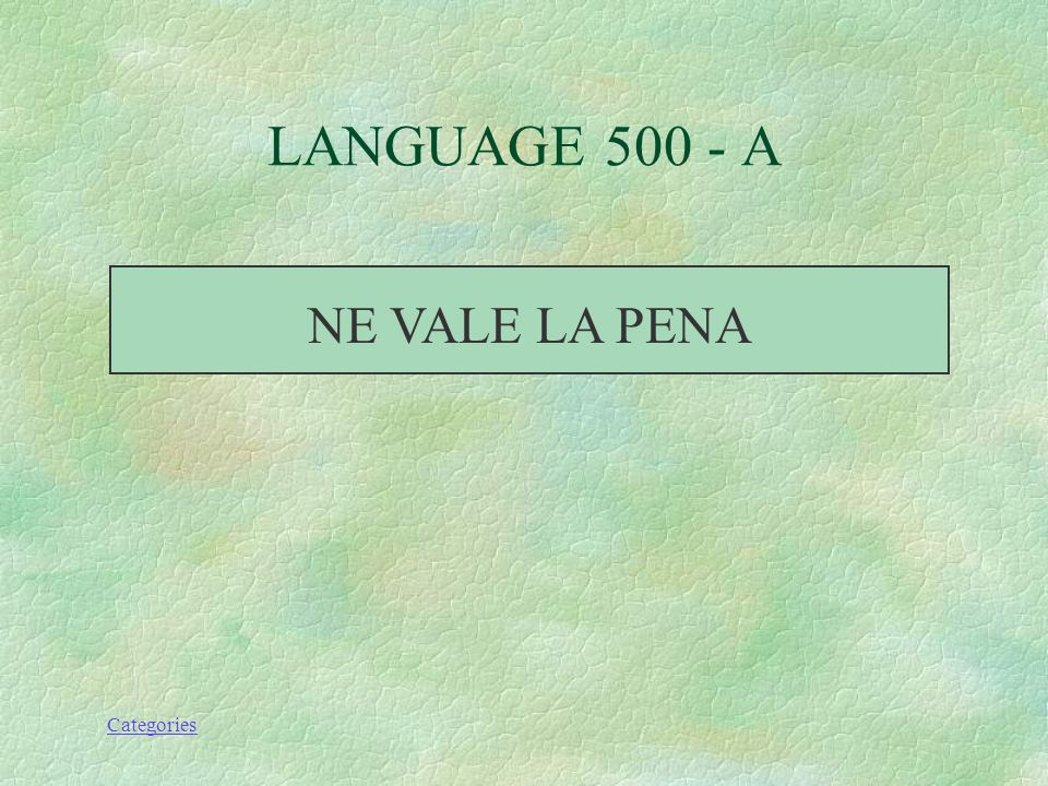 Categories HOW DO YOU SAY IT IS WORTH IT LANGUAGE 500 - Q