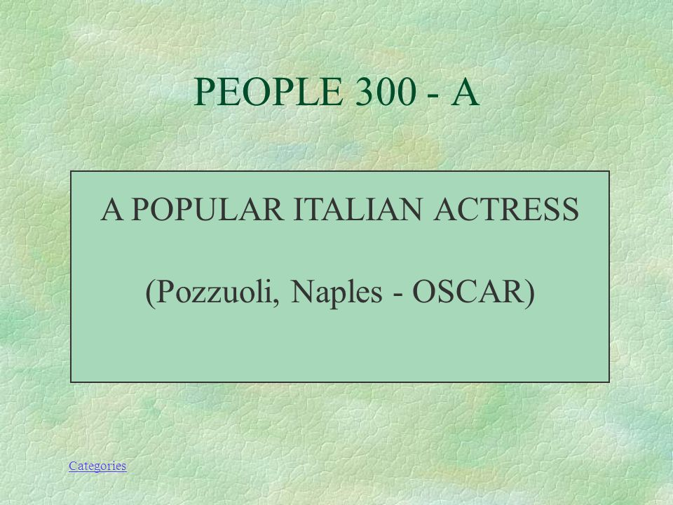Categories PEOPLE 300 - Q WHO IS SOFIA LOREN.