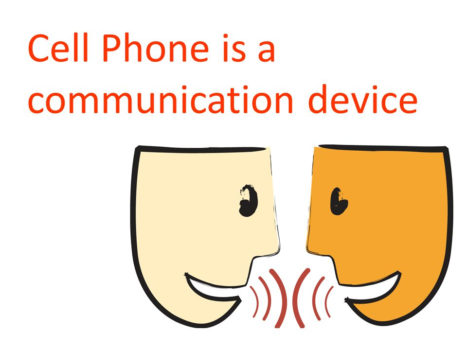 Cell Phone is a communication device