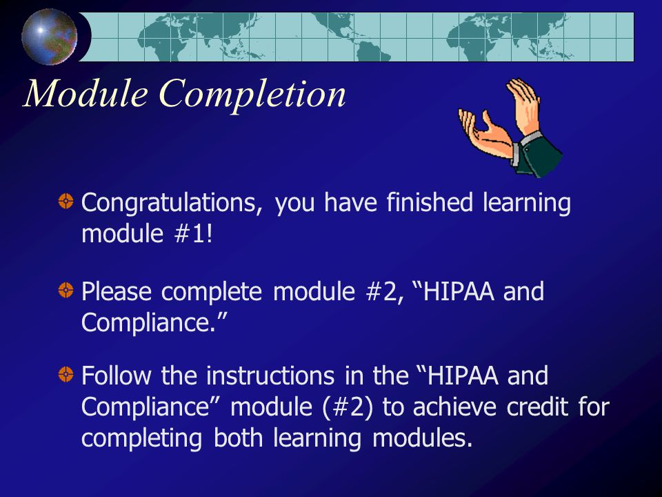 Module Completion Congratulations, you have finished learning module #1.