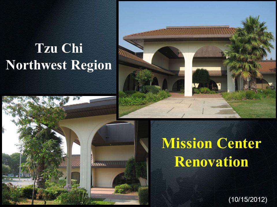 1 Mission Center Renovation Tzu Chi Northwest Region (10/15/2012)