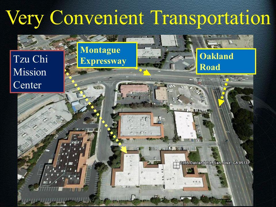 Very Convenient Transportation Montague Expressway Tzu Chi Mission Center Oakland Road