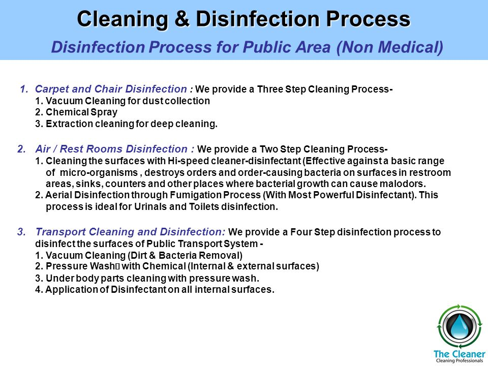 Cleaning & Disinfection Process Cleaning & Disinfection Process Disinfection Process for Public Area (Non Medical) 1.