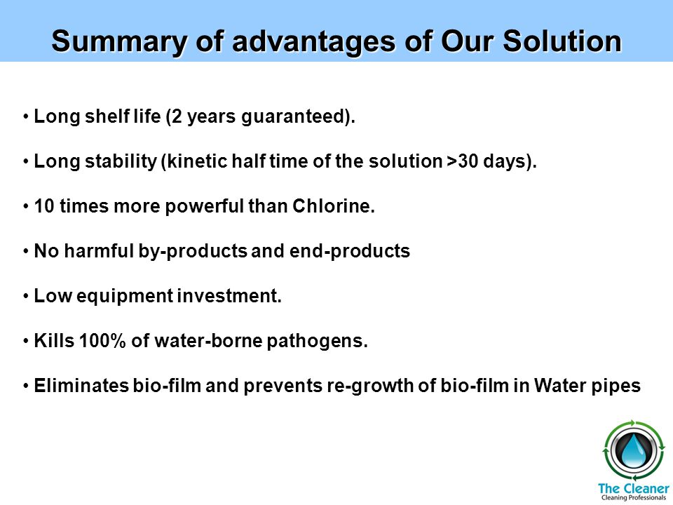 Summary of advantages of Our Solution Long shelf life (2 years guaranteed).