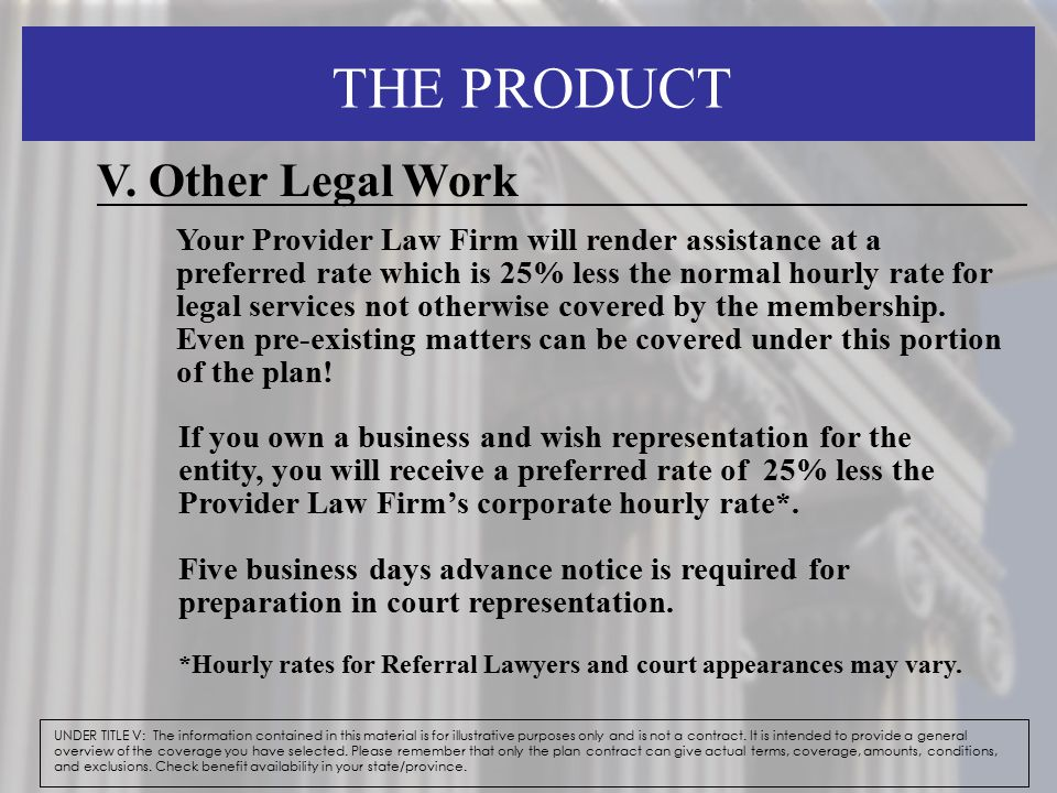 THE PRODUCT UNDER TITLE V: The information contained in this material is for illustrative purposes only and is not a contract. It is intended to provi