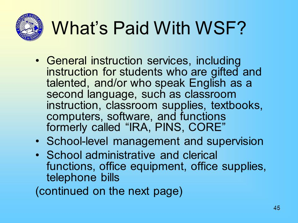 45 What's Paid With WSF.